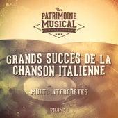 Grands succès de la chanson italienne, Vol. 1 by Various Artists