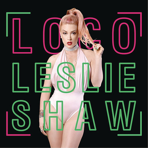 Loco by Leslie Shaw