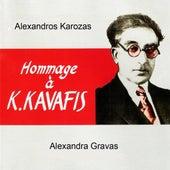 Hommage a Kavafis by Alexandros Karozas