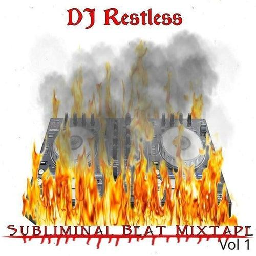 Subliminal Beat Mixtape, Vol. 1 by DJ Restless