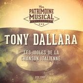 Les idoles de la chanson italienne : Tony Dallara, Vol. 1 by Tony Dallara