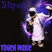 Touch Music (24 Pop Songs) de Various Artists