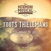 Les idoles du Jazz : Toots Thielemans, Vol. 1 by Toots Thielemans