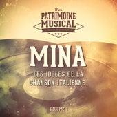 Les idoles de la chanson italienne : Mina, Vol. 1 by Mina