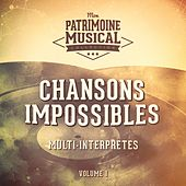 Chansons impossibles, Vol. 1 de Various Artists
