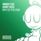 Why Do You Run von Omnia