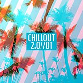 Chillout 2.0, Vol. 1 de Various Artists