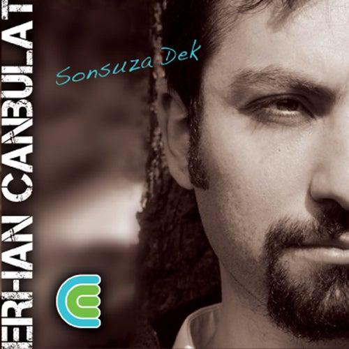 Sonsuza Dek by Erhan Canbulat