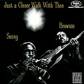 Just A Closer Walk With Thee by Sonny Terry