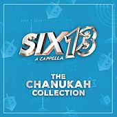 The Chanukah Collection by Six13