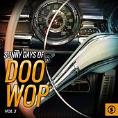Sunny Days of Doo Wop, Vol. 2 by Various Artists