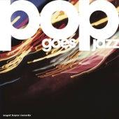 Pop Goes Jazz von Various Artists