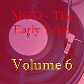 Mod - The Early Years, Vol. 6 de Various Artists