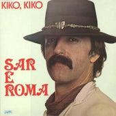 Kiko, Kiko - Romske Pjesme by Haris Dzinovic
