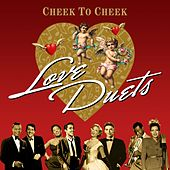 Cheek to Cheek (Love Duets) by Various Artists