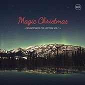 Magic Christmas - Soundtrack Collection, Vol. 1 de Various Artists