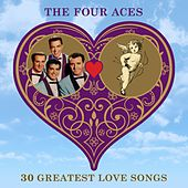 30 Greatest Love Songs by Four Aces