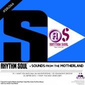 Sounds from the Motherland by Rhythm Soul