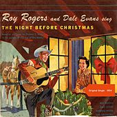Twas The Night Before Christmas - Pt. 1 & Pt. 2 (Country Christmas - Original Single) by Roy Rogers