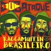 Raggamuffin Brasileiro de Dub Ataque