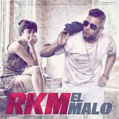 El Malo by RKM & Ken-Y