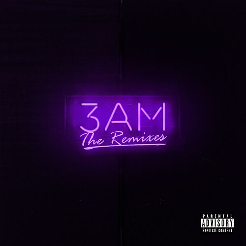 3AM: The Remixes by OnCue