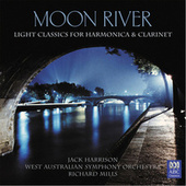 Moon River: Light Classics For Harmonica & Clarinet by Richard Mills