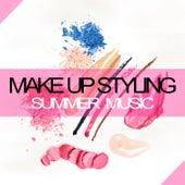 Make Up Styling Summer Music de Various Artists