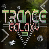 Trance Galaxy, Vol. 3 by Various Artists