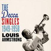 The Decca Singles 1949-1958 by Louis Armstrong