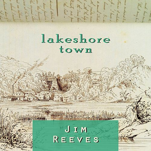 Lakeshore Town by Jim Reeves