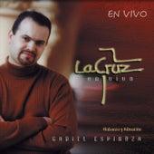 La Cruz (En Vivo) by Gadiel Espinoza