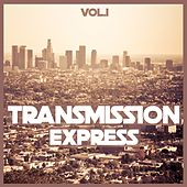 Transmission Express, Vol. 1 - Electro House by Various Artists