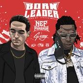 Born Leader (feat. G-Eazy) de Nef the Pharaoh