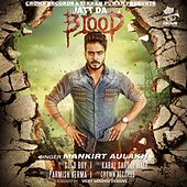 Jatt Da Blood by Mankirt Aulakh