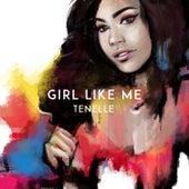Girl Like Me by Tenelle