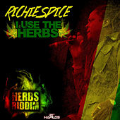 I Use the Herbs - Single by Richie Spice