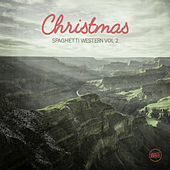 Christmas Spaghetti Western, Vol. 2 by Various Artists