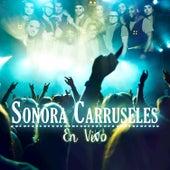 Sonora Carruseles En Vivo de La Sonora Carruseles