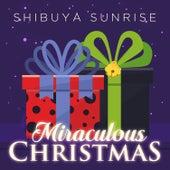 Miraculous Christmas de Shibuya Sunrise