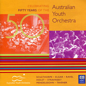 50: Celebrating Fifty Years Of The Australian Youth Orchestra by Various Artists