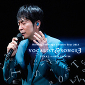 Concert Tour 2015 Vocalist & Songs 3 Final At Orix Theater by Hideaki Tokunaga