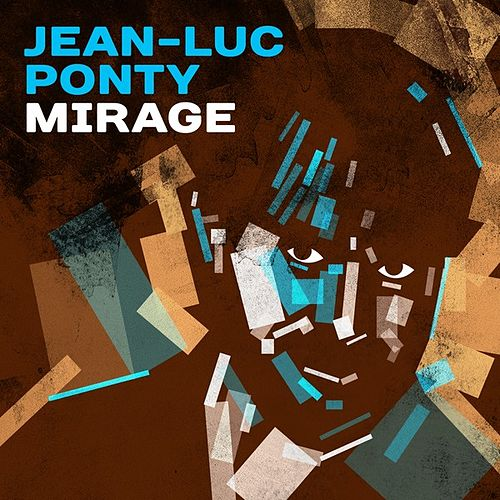 Mirage by Jean-Luc Ponty