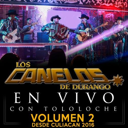 En Vivo Con Tololoche 2016, Vol. 2 by Los Canelos De Durango