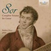 Sor: Complete Sonatas for Guitar by Andrea Dieci