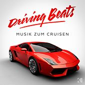 Driving Beats (Musik Zum Cruisen) von Various Artists