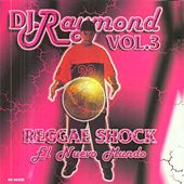 Dj Raymond Vol 3 de Various Artists