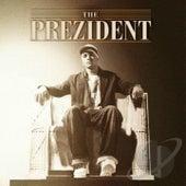 The Prezident von Johnny Prez