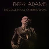 Pepper Adams: The Cool Sound of Pepper Adams de Pepper Adams