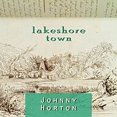 Lakeshore Town de Johnny Horton